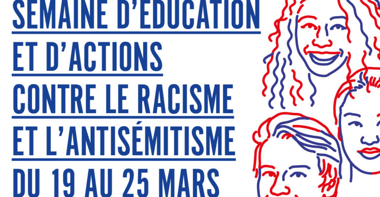 semaine d'éducation et d'actions contre le racisme et l'antisémitisme