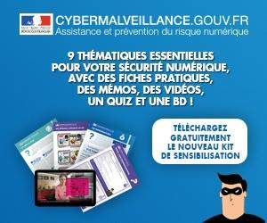 Cybermalveillance.gouv.fr publie la version complète de son kit de sensibilisation