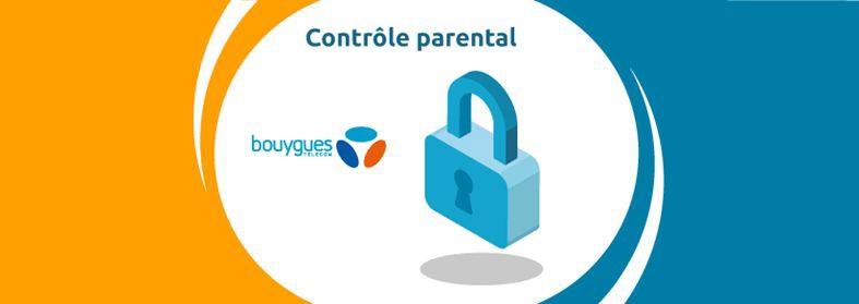 CONTRÔLE PARENTAL BOUYGUES – Option pour les clients